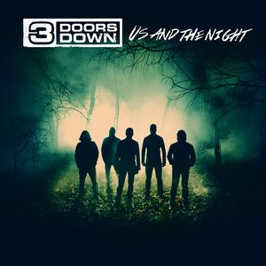 CD review 3 DOORS DOWN &quot&#x3B;Us and the Night&quot&#x3B;