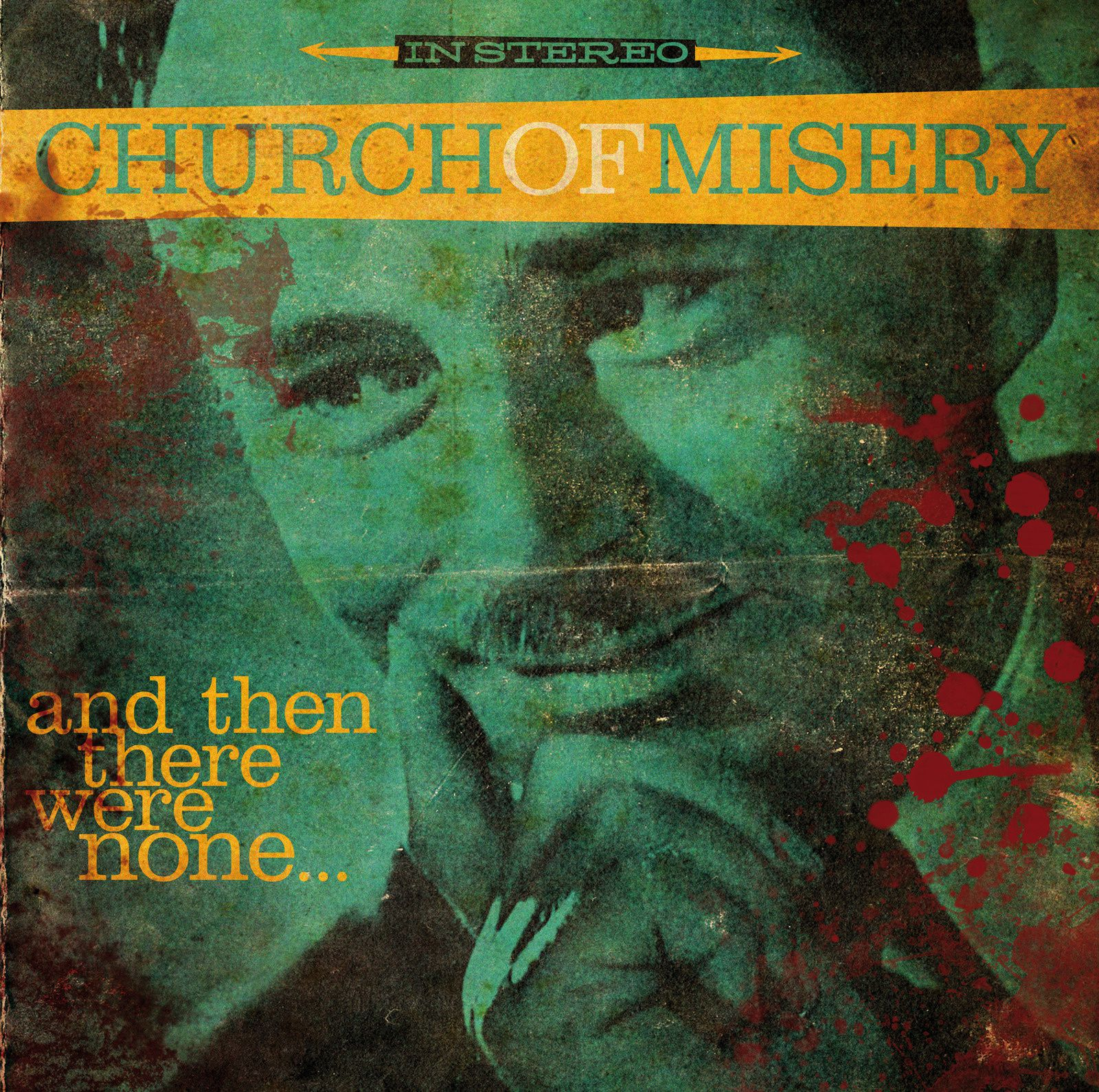 CD review CHURCH OF MISERY &quot&#x3B;And Then There Were None...&quot&#x3B;
