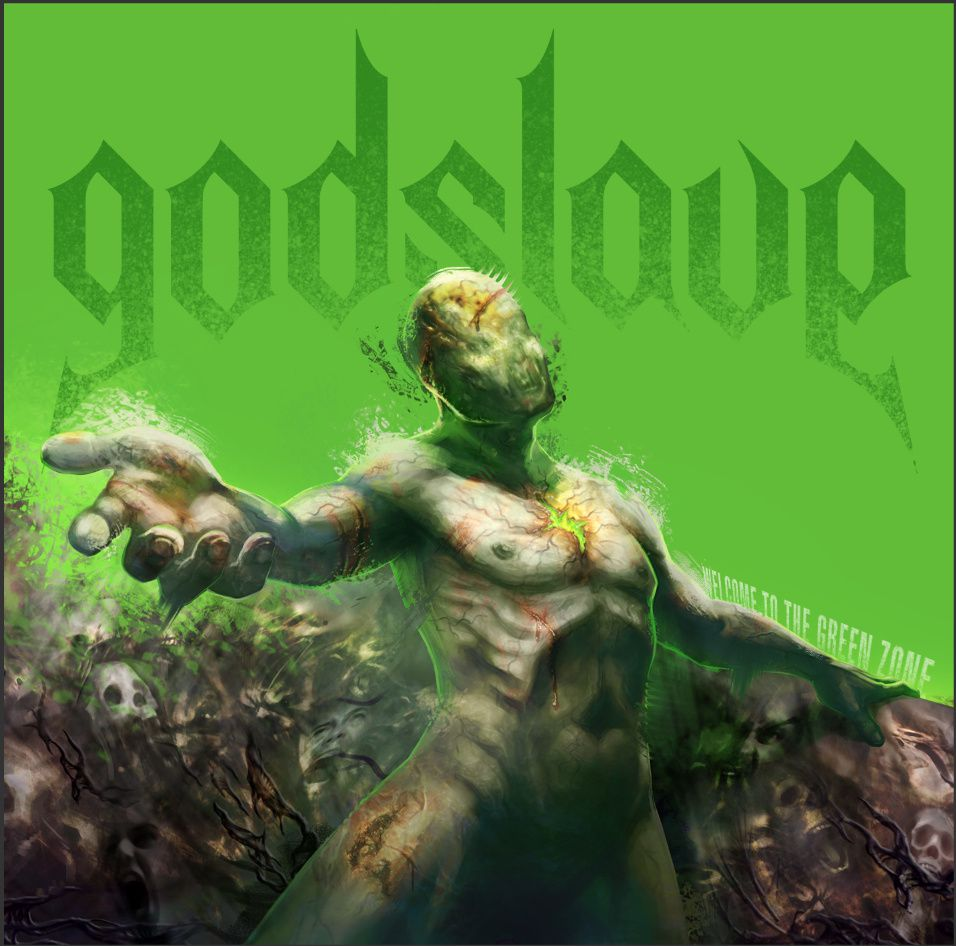 CD review GODSLAVE &quot&#x3B;Welcome to the Green Zone&quot&#x3B;