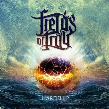 CD review FIELDS OF TROY &quot&#x3B;Hardship&quot&#x3B;
