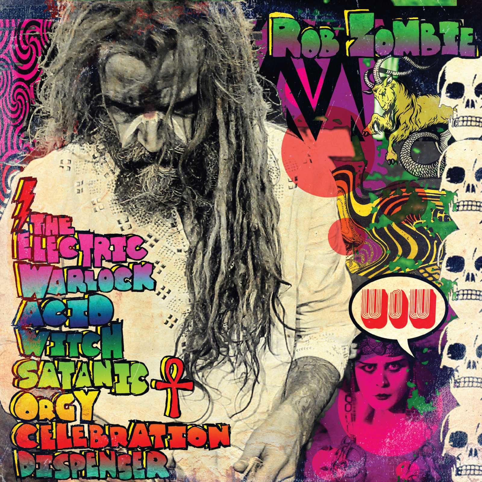 CD review ROB ZOMBIE &quot&#x3B;The Electric Warlock Acid Witch Satanic Orgy Celebration Dispenser&quot&#x3B;