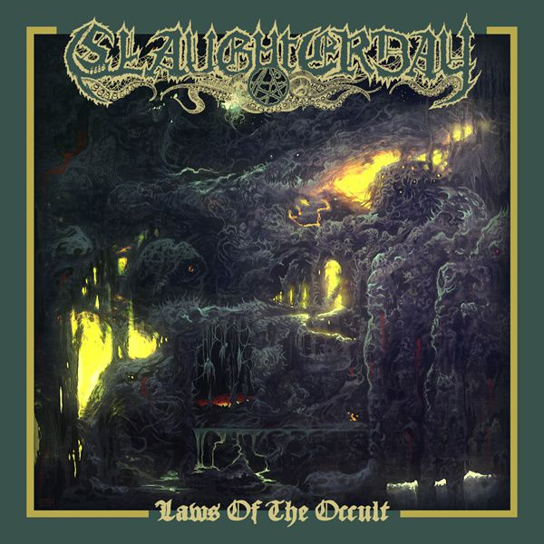 CD review SLAUGHTERDAY &quot&#x3B;Laws of the Occult&quot&#x3B;