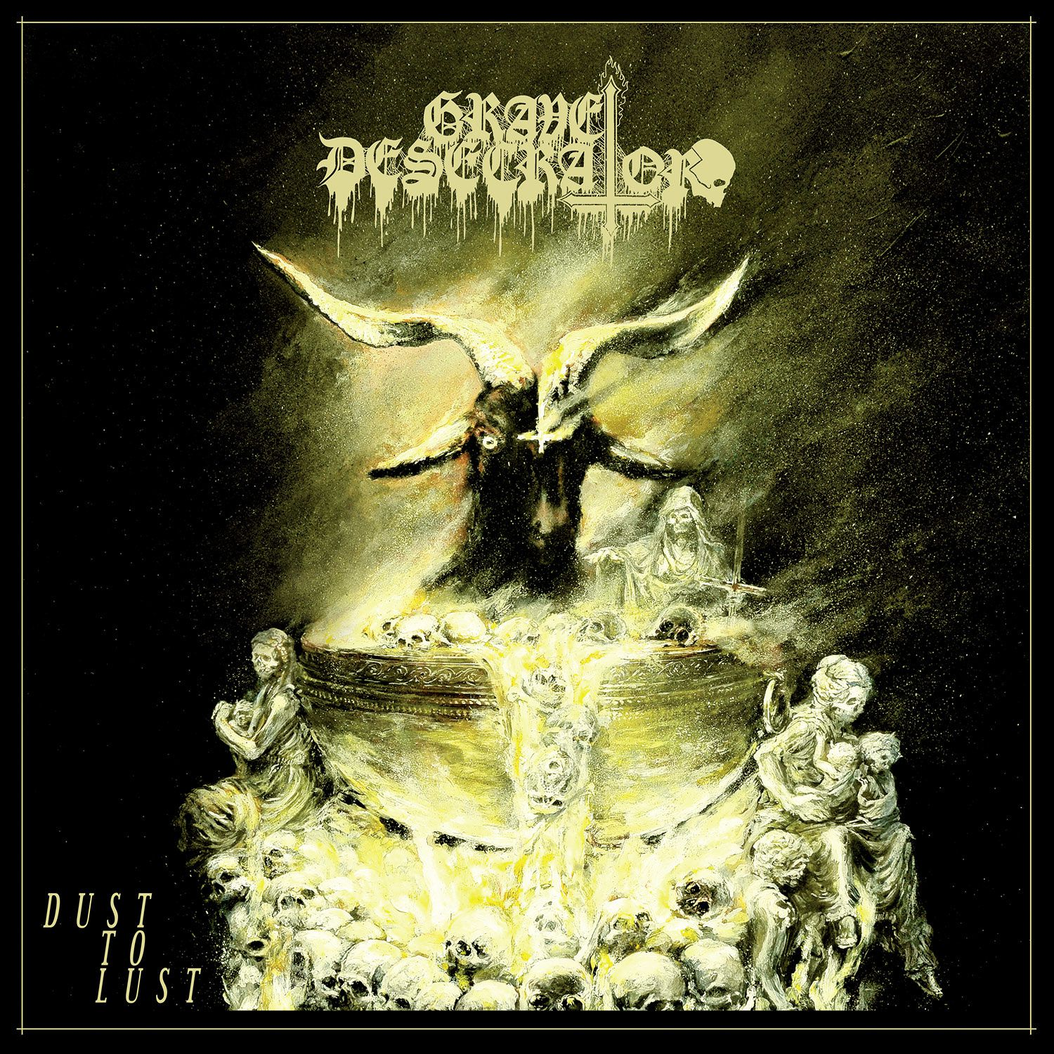 CD review GRAVE DESECRATOR &quot&#x3B;Dust to Lust&quot&#x3B;