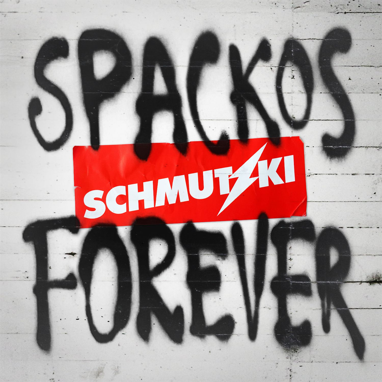 CD review SCHMUTZKI &quot&#x3B;Spackos Forever&quot&#x3B;