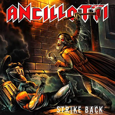 CD review ANCILLOTTI &quot&#x3B;Strike Back&quot&#x3B;