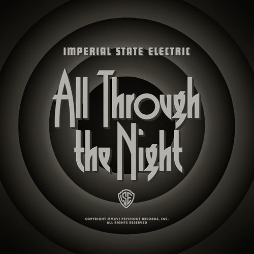 CD review IMPERIAL STATE ELECTRIC &quot&#x3B; All Through theNight&quot&#x3B;