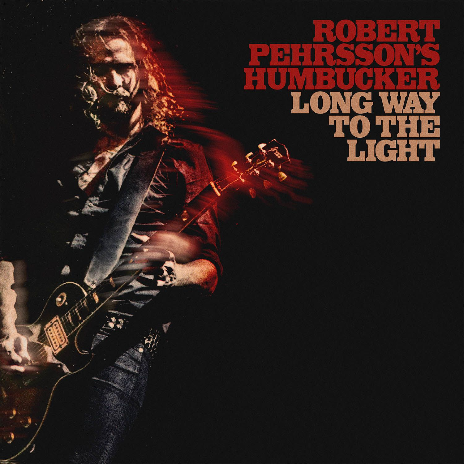 CD review ROBERT PEHRSSON'S HUMBUCKER &quot&#x3B;Long Way to the Light&quot&#x3B;