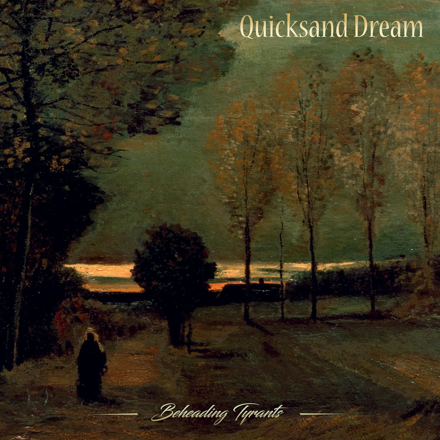CD review QUICKSAND DREAM &quot&#x3B;Beheaded Tyrants'
