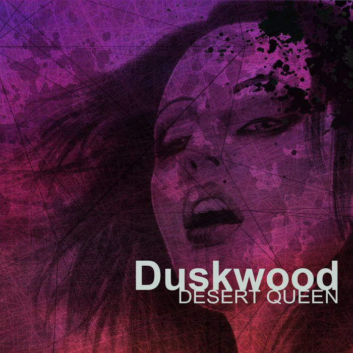 CD review DUSKWOOD &quot&#x3B;Desert Queen&quot&#x3B;