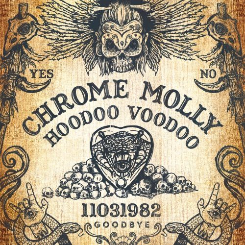 CD review CHROME MOLLY &quot&#x3B;Hoodoo Voodoo&quot&#x3B;