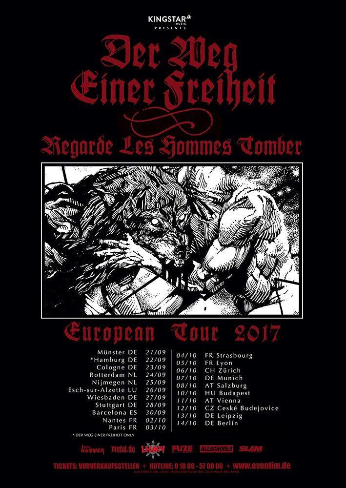 DER WEG EINER FREIHEIT tour dates for Europe