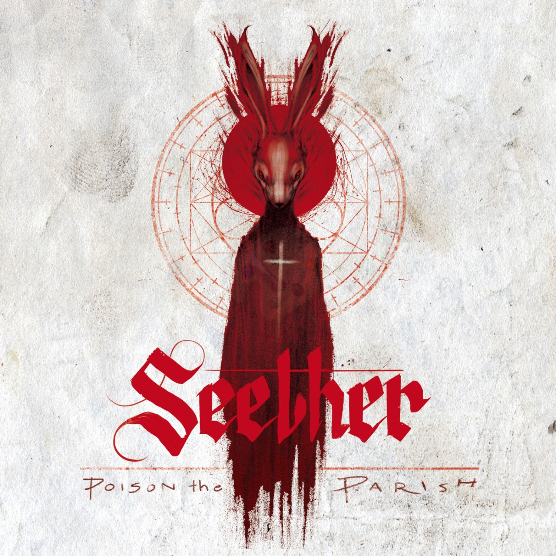 CD review SEETHER &quot&#x3B;Poison the Parish&quot&#x3B;