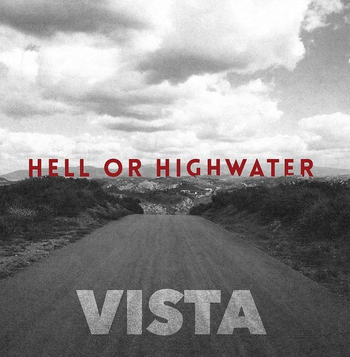 CD review HELL OR HIGHWATER &quot&#x3B;Vista&quot&#x3B;