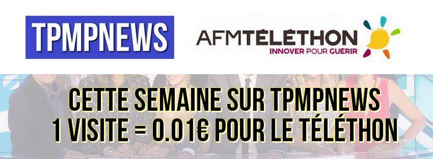 TPMPNEWS se mobilise pour le Téléthon 2015 !