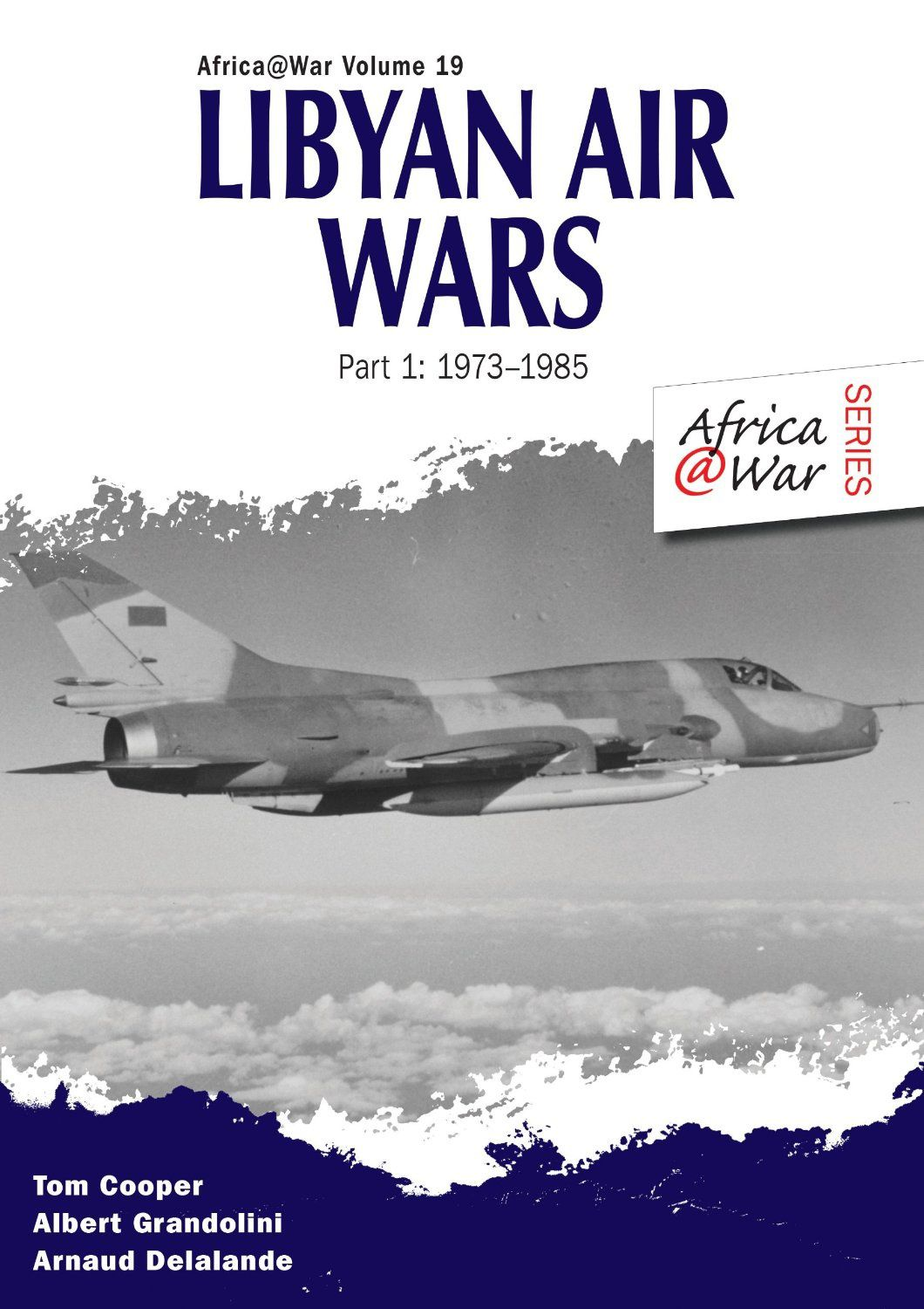 Livre : Libyan Air Wars 1973-1985