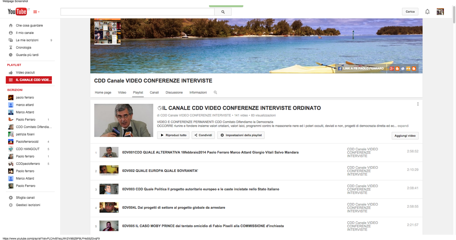 LA PLAYLIST INTEGRALE DEI VIDEO DEL CDD CARICATA SU CANALE YOUTUBE E LA CONNESSIONE IN COUCH MODE PER I VIDEO VIMEO