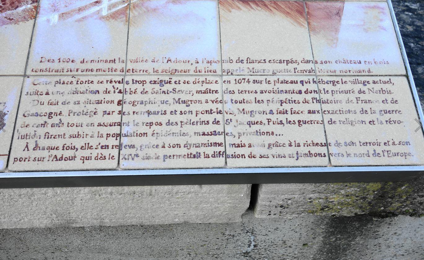 Outre ces indications elle vous permettra de découvrir un rapide historique sur l'histoire de la ville du Mugron dont la création remonte au début du XIe siècle.