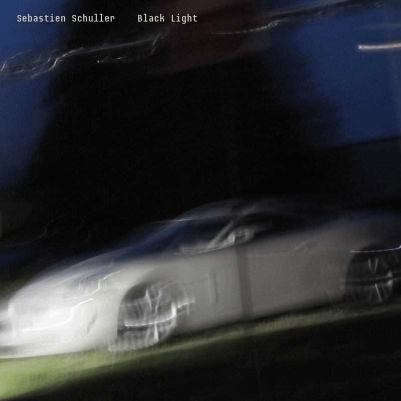 Sebastien Schuller, dark et planant sur Black Light