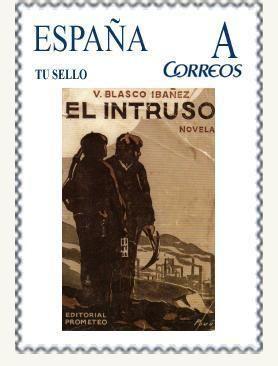 Timbres de Vicente Blasco Ibañez : l'écrivain et son oeuvre.