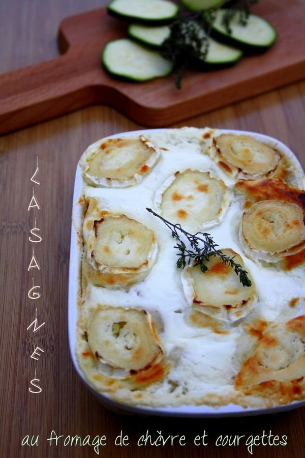 Lasagnes au fromage de chèvre et courgettes