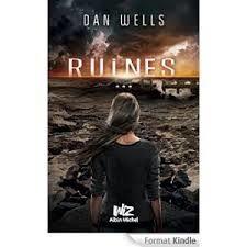 Ruines, Dan Wells, Albin Michel Wiz, 2014
