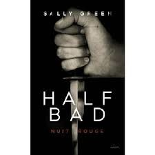 Half Bad T02 : Nuit rouge, Sally Green, Milan, 2015