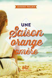 Une saison orange amère, Joanna Philbin, Albin Michel Wiz, 2015