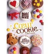 Les filles au chocolat : Coeur Cookie, Cathy Cassidy, Nathan, 2015