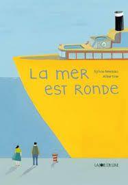 La mer est ronde, Sylvie Neeman, Albertine, La Joie de Lire, Octobre 2015