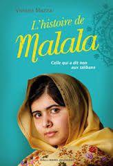 L'histoire de Malala : celle qui a dit non aux talibans, Viviane Mazza, Gallimard jeunesse, 2014