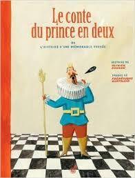 Le conte du prince en deux ou l'histoire d'une mémorable fessée, Olivier Douzou, Frédérique Bertrand, Rouergue, 2014