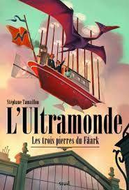 L'ultramonde, Stéphane Tamaillon, Seuil, 2015