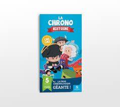 La Chrono Histoire : Frise chronologique CM1-CM2, Quelle Histoire, 2015