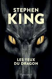 Les Yeux du Dragon, Stephen King, Flammarion, 2016