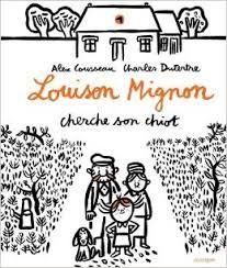 Louison Mignon cherche son chiot, Alex Cousseau, Charles Dutertre, Rouergue, 2015