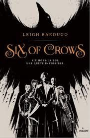 Six of crows, Leigh Bardugo, Milan, 2016