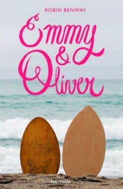 Emmy &amp&#x3B; Oliver, Robin Benway, Nathan, 2017