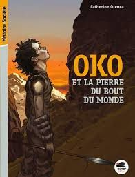 Oko et la pierre du bout du monde, Catherine Cuenca, Oskar Jeunesse, 2017