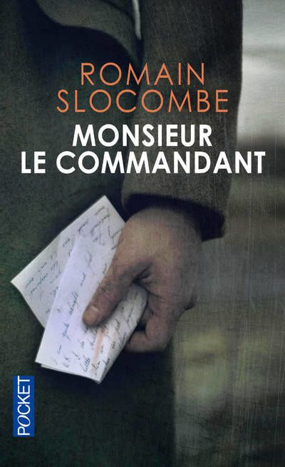 Monsieur le Commandant de Romain Slocombe, editions Pocket
