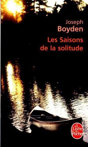 Les saisons de la solitude de Joseph Boyden, Livre de poche