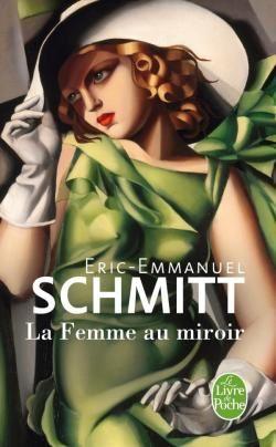 La femme au miroir d'Eric-Emmanuel Schmitt, Livre de poche
