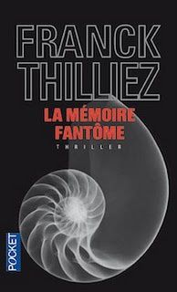 La mémoire fantôme de Franck Thilliez, collection Pocket