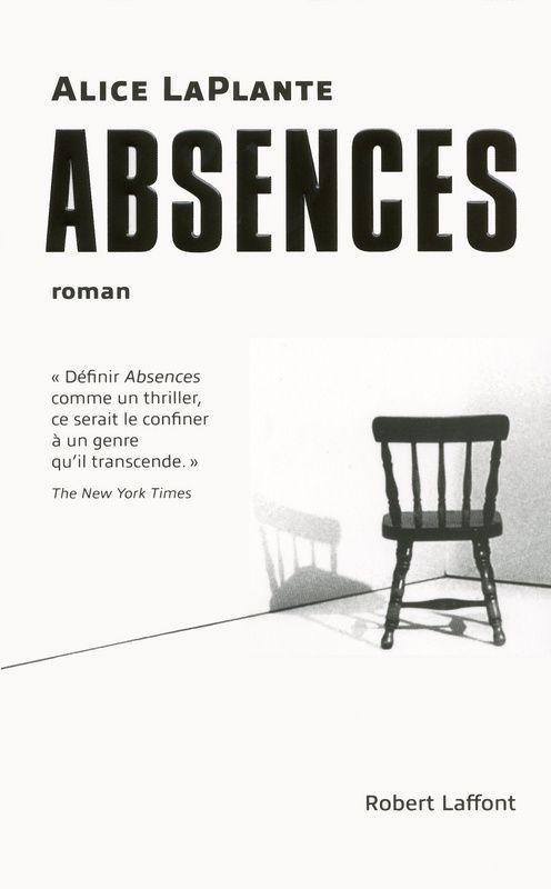 Absences d'Alicia Laplante, éditions 10/18