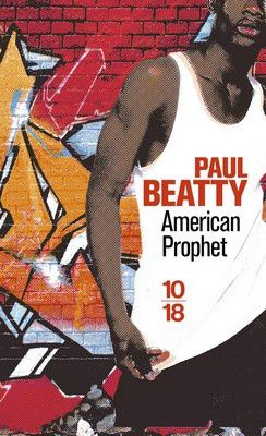 American Prophet de Paul Beatty, collection 10/18