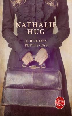 1 rue des petits pas de Nathalie Hug, Livre de poche