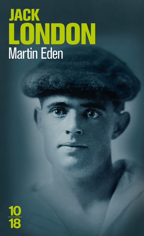 Martin Eden de Jack London, collection 10/18