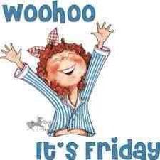 Yippee! It's half term! Fri 25th Oct 2013