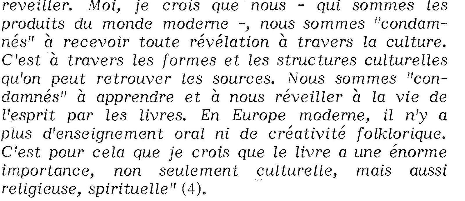 Mircea Éliade. L'épreuve du labyrinthe. Entretiens avec Claude-Henri Rocquet. Éditions du Rocher, 2006.