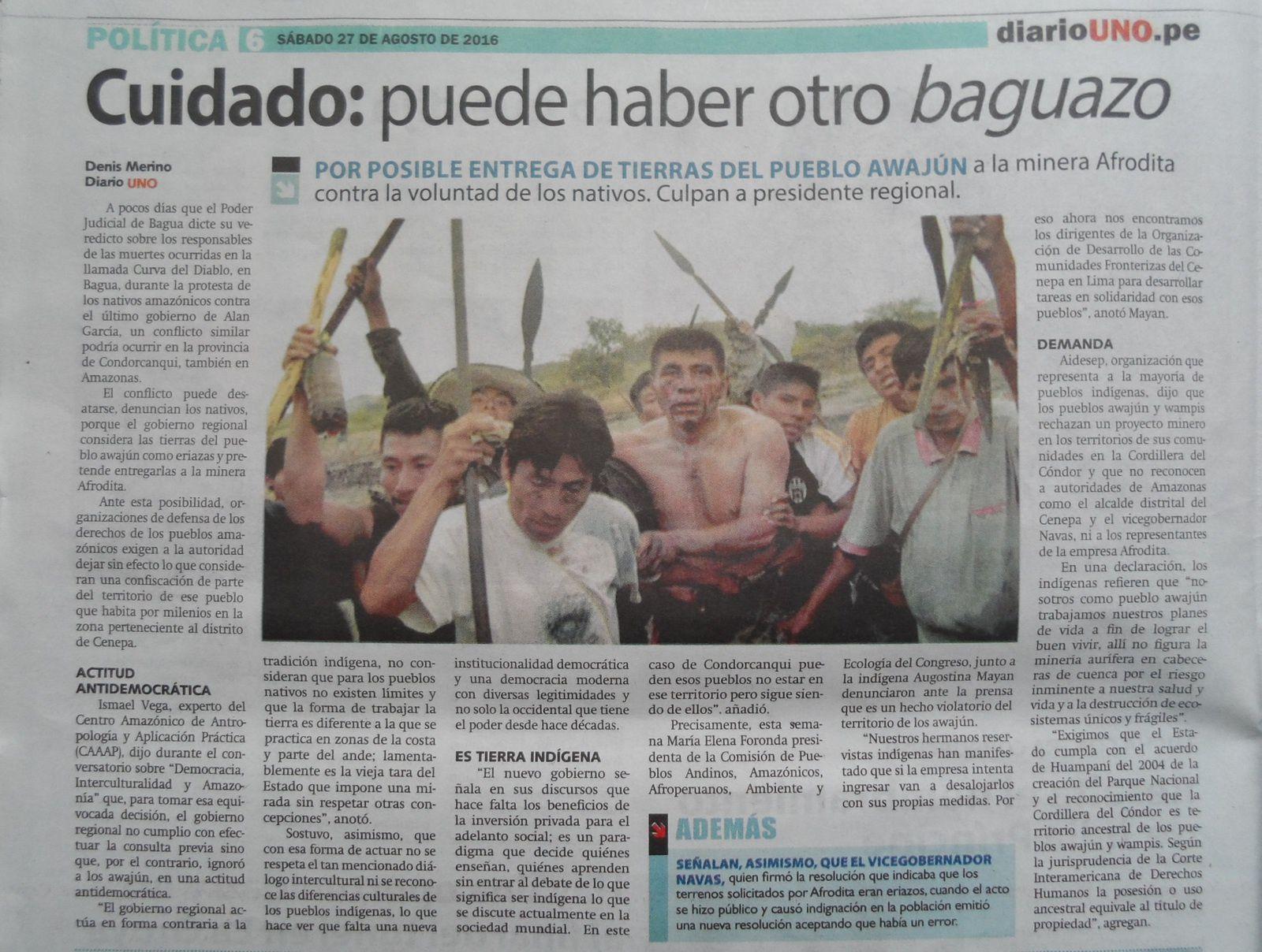 """Huit ans après le massacre de Bagua sous la présidence d'Alan Garcia, le gouvernement régional d'Amazonas au Pérou veut livrer le territoire des Indiens Awajún à la mine Afrodita avec le motif que ce sont  des """"friches"""".Article extrait de la presse péruvienne, 27 août 2016."""