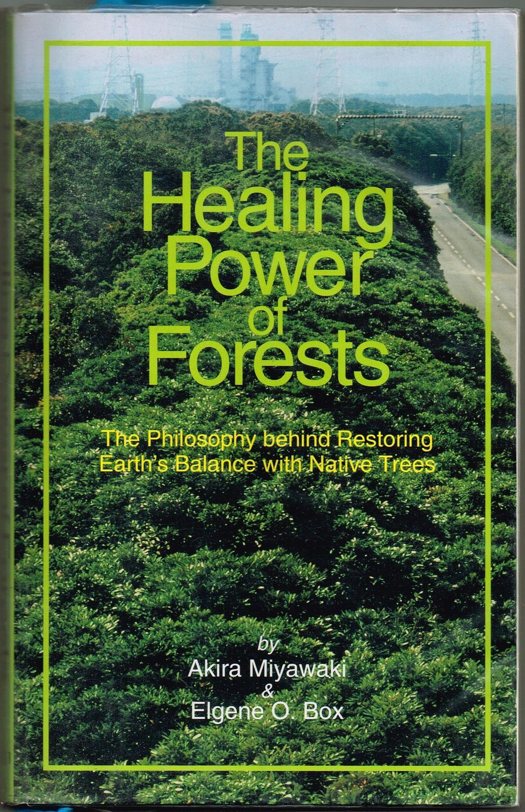 Societal values x Business values (Akira Miyawaki: The Healing Power of Forests)